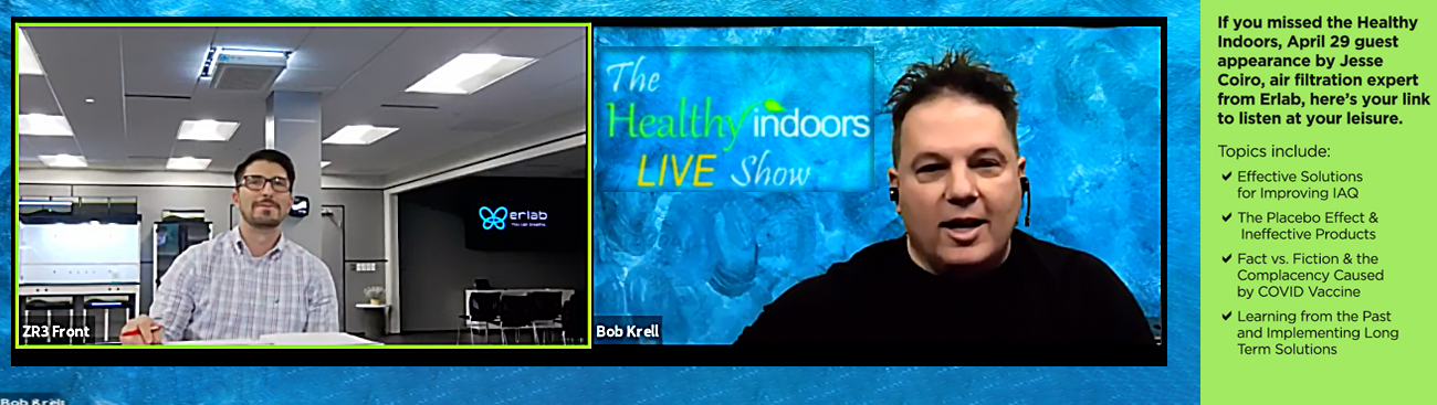 Watch the Healthy Indoors live show with guest IAQ expert, Jesse Coiro from Erlab.